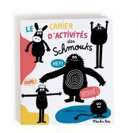 Cahier d'activités - Les Schmouks