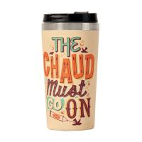 Mug thermos The chaud must go on