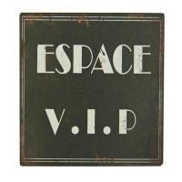 Plaque en métal Espace V.I.P.
